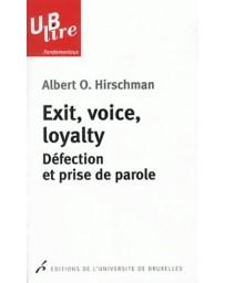 Exit, voice, loyalty - Défection et prise de parole