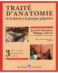 Traité d'anatomie: De la théorie à la pratique palpatoire