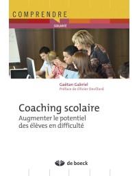 Coaching scolaire - Augmenter le potentiel des élèves en difficultés