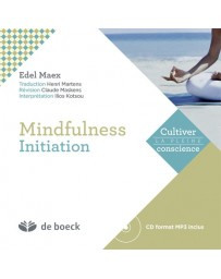 Mindfulness : Initiation (+ cd format MP3)