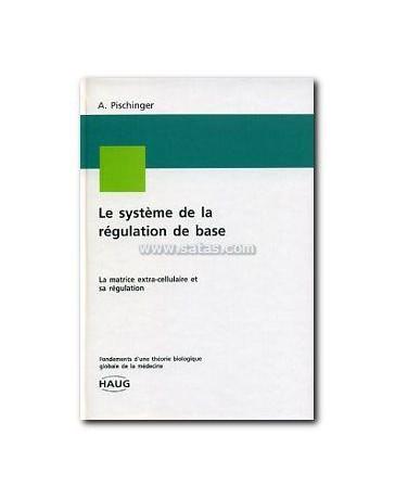 Le système de la régulation de base