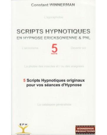 Scripts hypnotiques en hypnose ericksonienne et PNL n°5