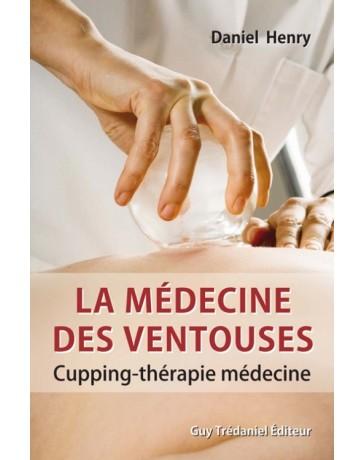 La médecine des ventouses   Tome 2      2e édtion
