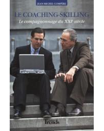 Le Coaching-Skilling - Le compagnonnage du XXIe siècle