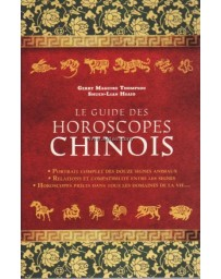 Le guide des horoscopes chinois