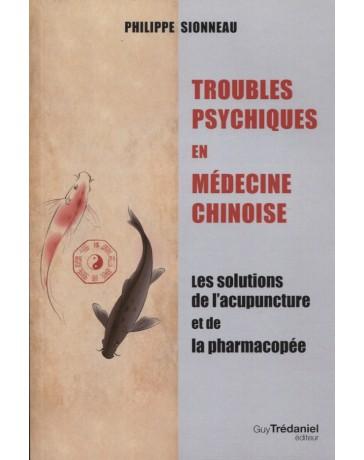 Troubles Psychiques en Médecine Chinoise
