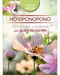 Ho'oponopono - 30 formules de sagesse pour guérir les conflits