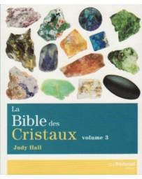 LA BIBLE DES CRISTAUX - TOME 3