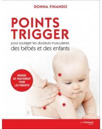 Points Trigger pour soulager les douleurs musculaires des bébé et des enfants