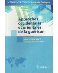 APPROCHES OCCIDENTALES ET ORIENTALES DE LA GUERISON