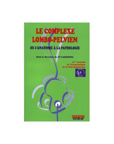 Le complexe lombo-pelvien