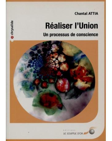 Réaliser l'Union - Un processus de conscience