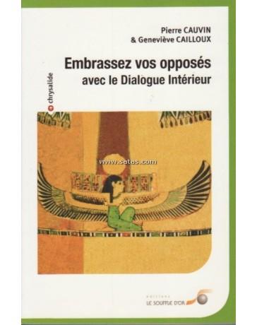 Embrassez vos opposés avec le dialogue intérieur
