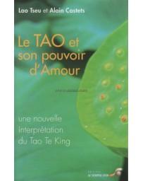 Le Tao et son pouvoir d'amour