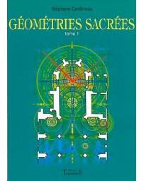 GEOMETRIES SACREES - TOME 1