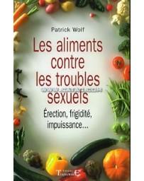 Les aliments contre les troubles sexuels