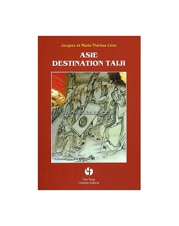Asie, destination Taiji
