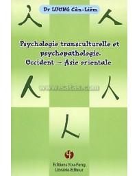 Psychologie transculturelle et psychopathologie - Occident - Asie orientale