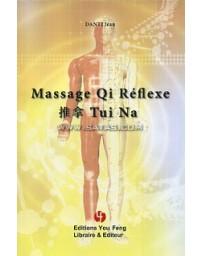 Massage - Qi Réflexe - Tuina