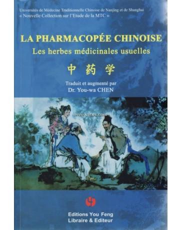 La pharmacopée chinoise - Les herbes médicinales usuelle