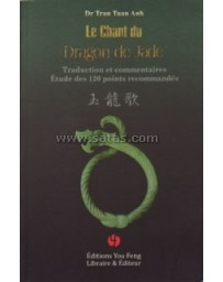 Le Chant du Dragon de Jade - Traduction et commentaires