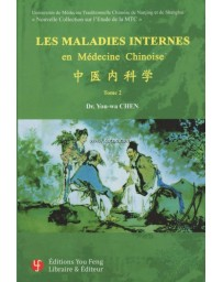 Les maladies internes en médecine chinoise - Tome 2