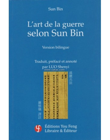 L'ART DE LA GUERRE SELON SUN BIN  (Trad.Shenyi)