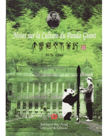 Notes sur la Culture du Panda Géant