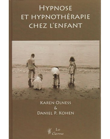Hypnose et hypnothérapie chez l'enfant   broché
