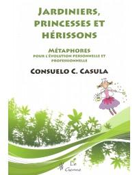 Jardiniers, princesses et hérissons