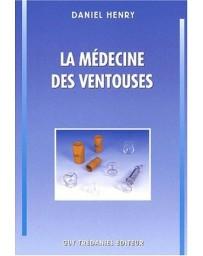 La médecine des ventouses - Volume 1  4e édition