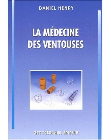 La médecine des ventouses   Tome 1      4e édition