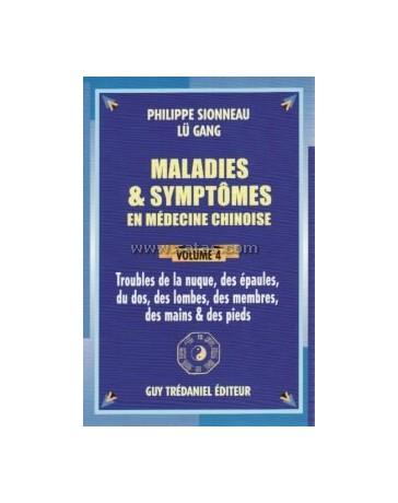 Maladies - symptômes en médecine chinoise Volume 4 - troubles de la nuque, des épaules, du dos