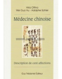 Médecine chinoise. Description de cent affections