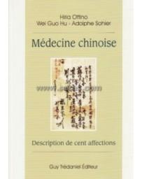 MEDECINE CHINOISE. DESCRIPTION DE CENT AFFECTIONS.