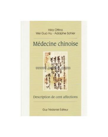 Médecine chinoise. Description de cent affections