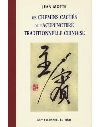 Les chemins cachés de l'acupuncture traditionnelle chinoise