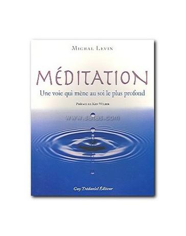 Méditation -  Une voie qui mène au soi le plus profond