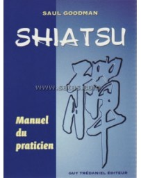 Shiatsu. Manuel du praticien