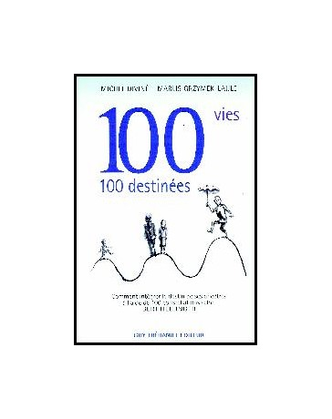 100 Vies... 100 Destinées
