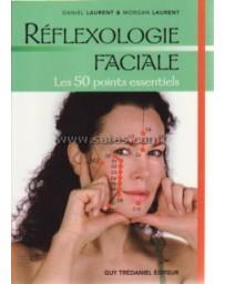 Réflexologie faciale. Les 50 points essentiels