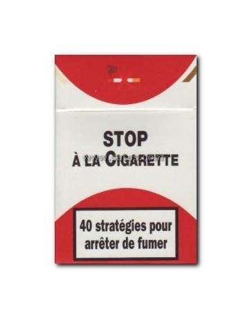STOP à la cigarette - 40 stratégies pour arrêter de fumer