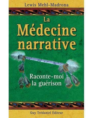 La médecine narrative - Raconte-moi la guérison