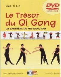 Le trésor du Qi Gong - La bannière de Ma Wang Dui  (+ DVD)