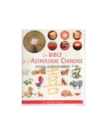 La bible de l'astrologie Chinoise