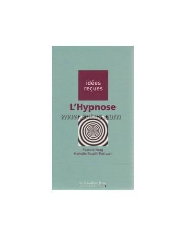 L'Hypnose - Idées reçues