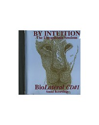 By Intuition - The Ultraphonic Sessions. CD1