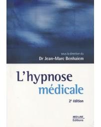 L'hypnose médicale  (2e édition)