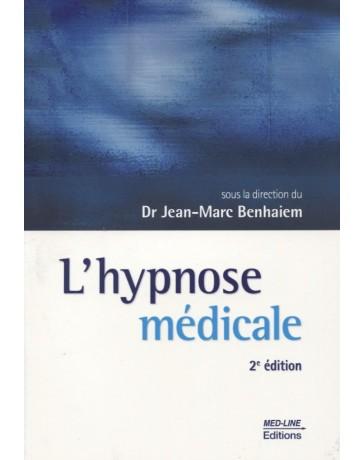 L'hypnose médicale   2e édition