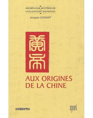 Aux origines de la Chine - Entre mythe et histoire